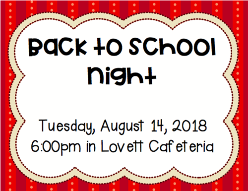 Back to School Night at Lovett is August 14 at 6 pm