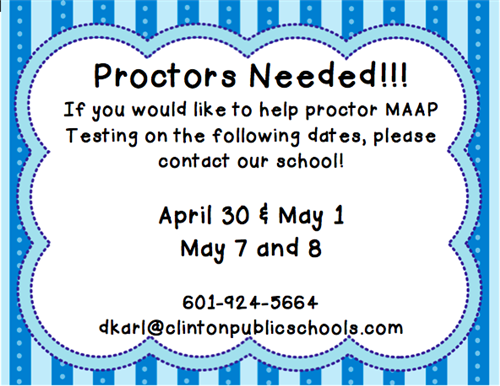 Proctors are needed to help with state testing
