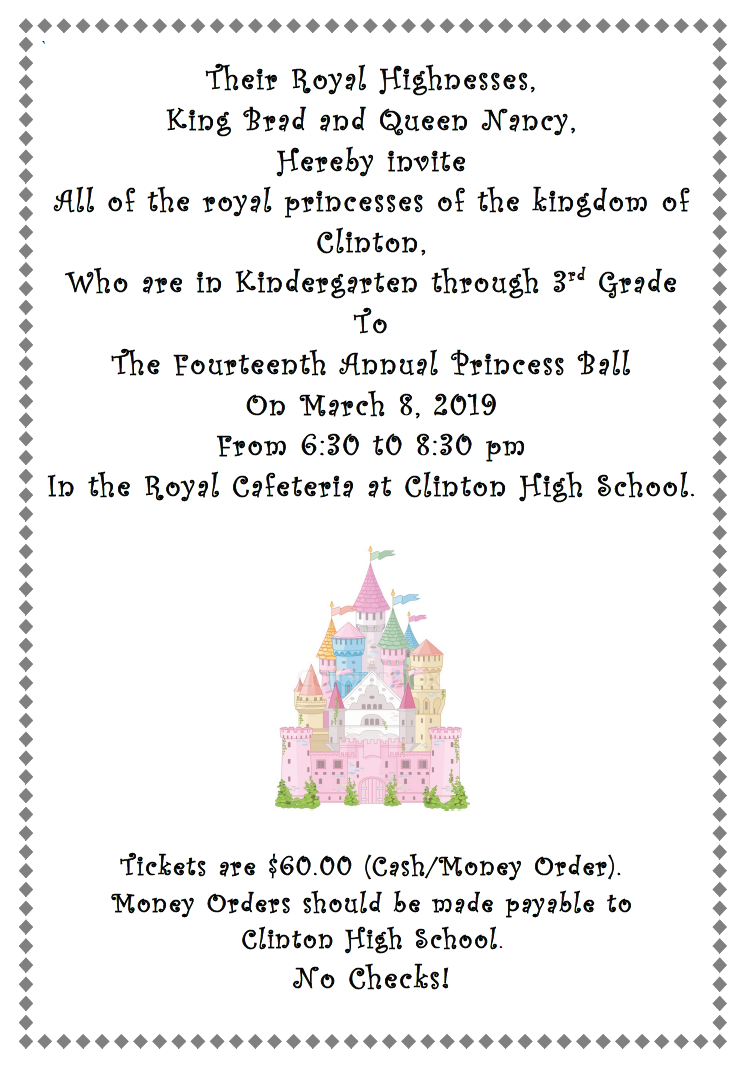 The Princess Ball will be held March 8 at CHS